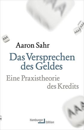 Aaron Sahr - Das Versprechen Des Geldes